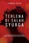 Terlena di Salah Syurga by Serban Putih from  in  category
