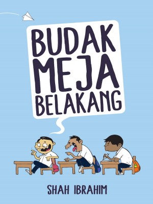 Budak Meja Belakang by Shah Ibrahim from Must Read Sdn Bhd in Motivation category