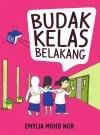 Budak Kelas Belakang by Emylia Mohd Nor from  in  category