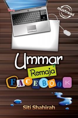 Ummar Remaja Facebook by Siti Shahira from Must Read Sdn Bhd in Teen Novel category