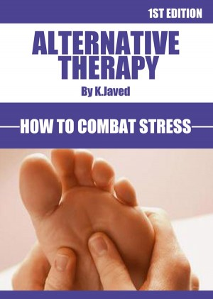 Alternative Therapy How To Combat Stress  by JAVEED  KHALID from m-y books ltd in Business & Management category