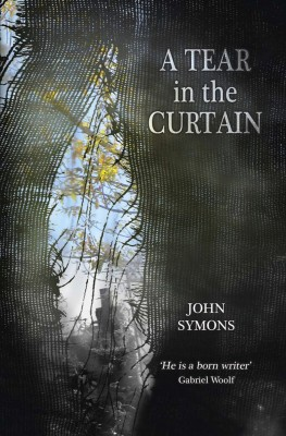 A Tear in the Curtain by John Symons from m-y books ltd in General Novel category