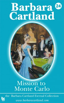 24 Mission to Monte Carlo by barbara cartland from m-y books ltd in Romance category