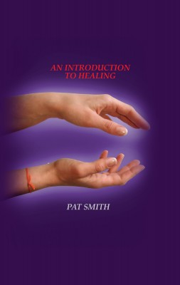An Introduction To Healing by Pat Smith from m-y books ltd in Religion category