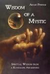 Wisdom of a Mystic: Spiritual Wisdom from a Kundalini Awakening - text