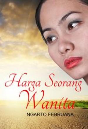 Harga Seorang Wanita by Ngarto Februana from Ngarto Februana in Indonesian Novels category
