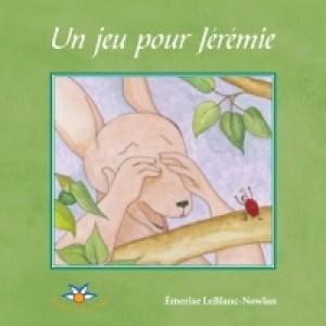 Un jeu pour Jérémie by Émerise LeBlanc-Nowlan from De Marque in Français category