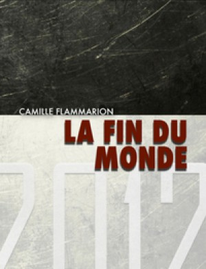 La Fin du monde by Camille Flammarion from De Marque in Français category