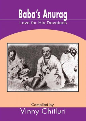 Baba's Anurag : Love for His Devotees by Vinny Chitluri from Sterling Publishers Pvt Ltd in Religion category