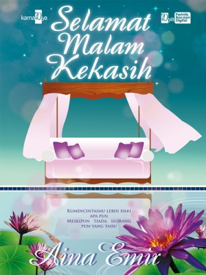 Selamat Malam Kekasih by Aina Emir from Aina Emir in Romance category