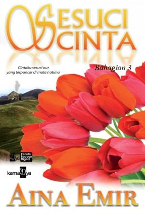 Sesuci Cinta (Bahagian 3) by Aina Emir from Aina Emir in Romance category