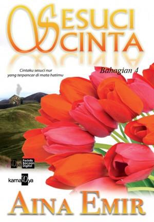 Sesuci Cinta (Bahagian 4) by Aina Emir from Aina Emir in Romance category