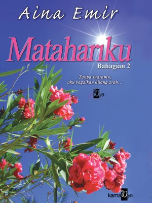 Matahariku (Bahagian 2) by Aina Emir from Aina Emir in Romance category