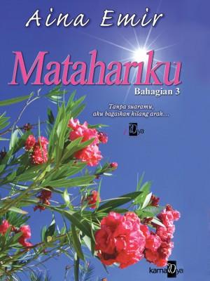 Matahariku (Bahagian 3) by Aina Emir from Aina Emir in Romance category