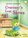 Courtney's Lost Shoes