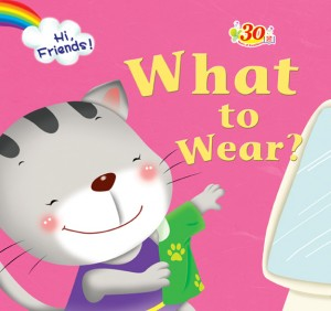 What to Wear? by Penerbitan Pelangi Sdn Bhd from Pelangi ePublishing Sdn. Bhd. in Tots & Toddlers category