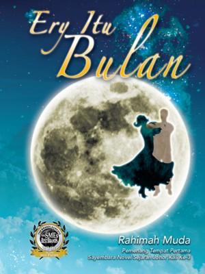 Ery Itu Bulan by Rahimah Muda from Pelangi ePublishing Sdn. Bhd. in General Novel category