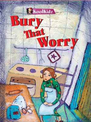 Bury That Worry
