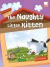 The Naughty Little Kitten