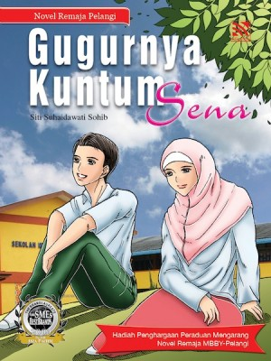 Gugurnya Kuntum Sena by Siti Suhaidawati Sohib from Pelangi ePublishing Sdn. Bhd. in Teen Novel category