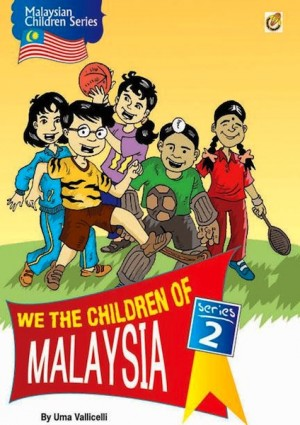 We The Children Of Malaysia Series 2