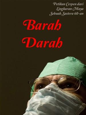 Barah Darah by Nirmala Nur from Nirmala Nur in General Novel category