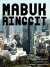 Mabuk Ringgit - text