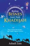 Rahsia Bisnes Isteri Nabi: Khadijah