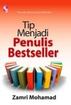 Tip Menjadi Penulis Bestseller by Zamri Mohamad from  in  category
