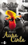 Aura Cinta (Bahagian 2) by Aina Emir from  in  category