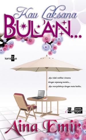 Kau Laksana Bulan by Aina Emir from Aina Emir in Romance category