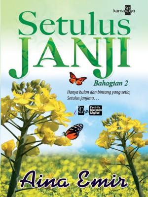 Setulus Janji (Bahagian 2) by Aina Emir from Aina Emir in Romance category