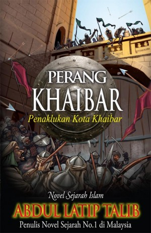 Perang Khaibar by Abdul Latip Talib from PTS Publications in General Novel category