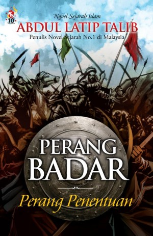 Perang Badar by Abdul Latip Talib from PTS Publications in General Novel category