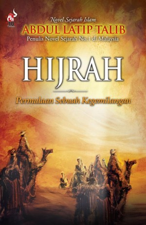 Hijrah by Abdul Latip Talib from PTS Publications in General Novel category