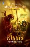 Khalid Al Walid - text