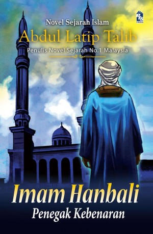 Imam Hanbali by Abdul Latip Talib from PTS Publications in General Novel category
