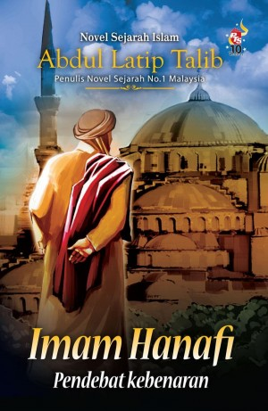 Imam Hanafi by Abdul Latip Talib from PTS Publications in General Novel category