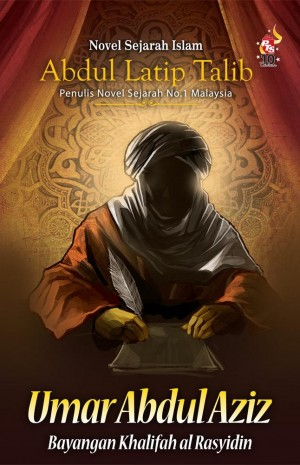 Umar Abdul Aziz: Bayangan khalifah al-Rasyidin by Abdul Latip Talib from PTS Publications in General Novel category