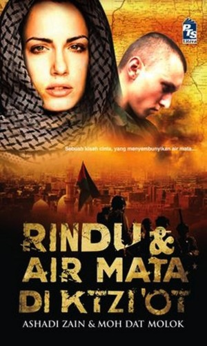 Rindu & Air Mata di Ktzi'ot by Ashadi Zain, Moh Dat Haji Muluk from PTS Publications in Teen Novel category
