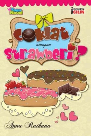 Coklat Ataupun Strawberi