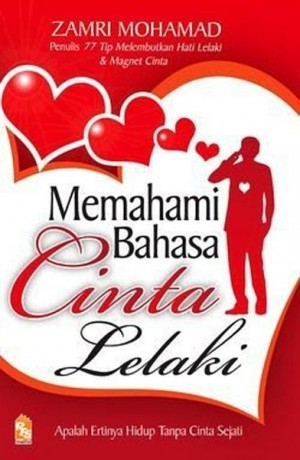 Memahami Bahasa Cinta Lelaki by Zamri Mohamad from PTS Publications in Family & Health category