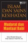Islam dan Sains Kesihatan: Mudarat dan Manfaat Babi - text