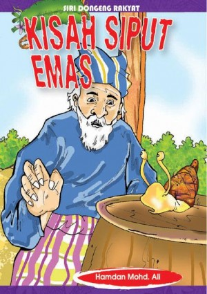 Kisah Siput Emas by Hamdan Mohd Ali from Mika Cemerlang Sdn Bhd in General Novel category