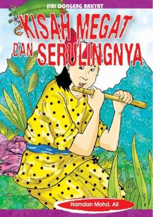 Kisah Megat dan Serulingnya by Hamdan Mohd Ali from Mika Cemerlang Sdn Bhd in General Novel category