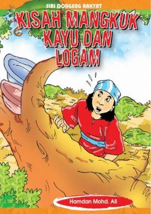 Kisah Mangkuk Kayu dan Logam by Hamdan Mohd Ali from Mika Cemerlang Sdn Bhd in General Novel category