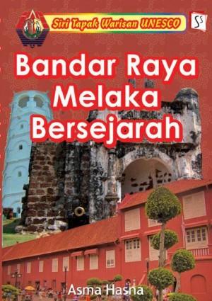 Bandar Raya Melaka Bersejarah by Asma Hasna from Mika Cemerlang Sdn Bhd in Children category