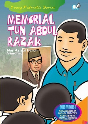 Memorial Tun Abdul Razak by Nor Azizul Harun, Veedhra from Mika Cemerlang Sdn Bhd in Tots & Toddlers category