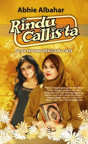 RINDU CALLISTA, Jalan Panjang Menggapai Cinta by Abhie Albahar from Pustaka Alvabet in Indonesian Novels category
