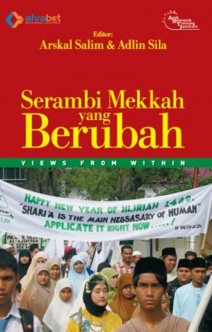 Serambi Mekkah yang Berubah [Views from Within] by Dr. Arskal Salim, dkk. from Pustaka Alvabet in Indonesian Novels category